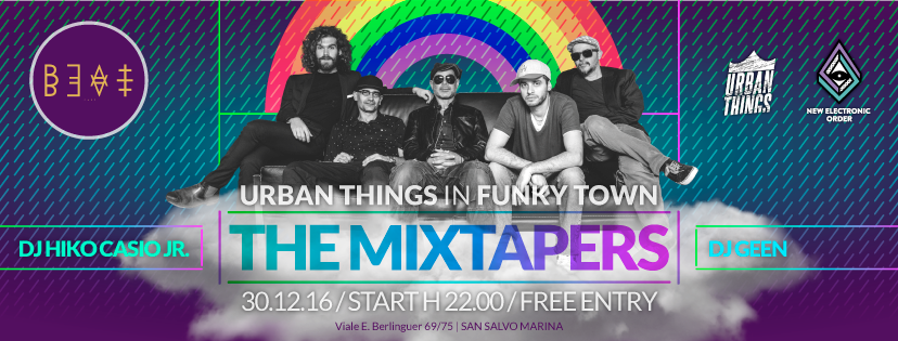 30.12.16 | The Mixtapers LIVE – Urban Things In Funky Town