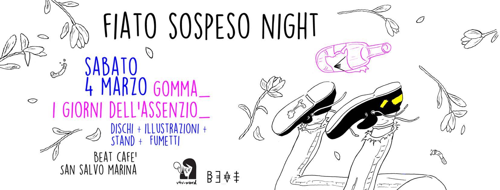 04.03.17 | Fiato Sospeso Night – GOMMA + I GIORNI DELL'ASSENZIO