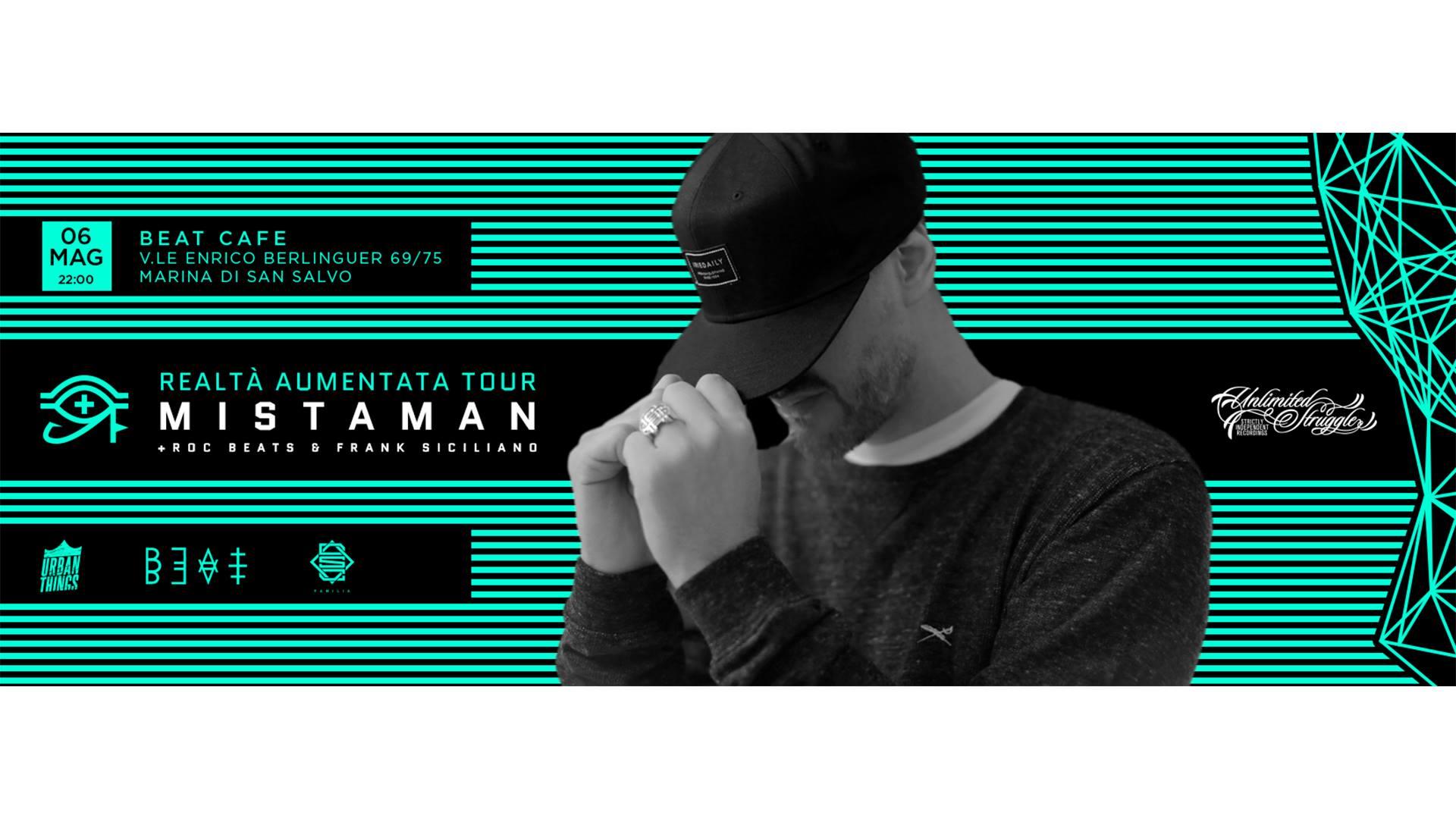 06.05.17 | MISTAMAN + FRANK SICILIANO & ROC BEATS Aka DJ SHOCCA