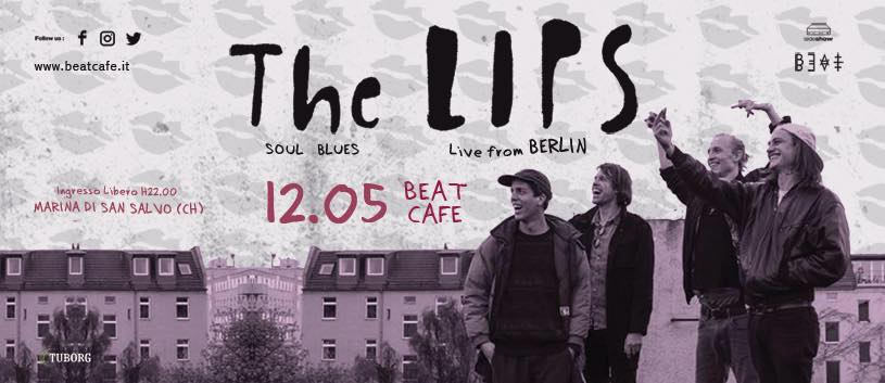 12.05.17 | The LIPS Live From BERLIN