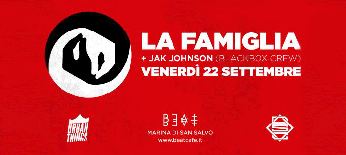 22.09.17 | LA FAMIGLIA + JAK JOHNSON