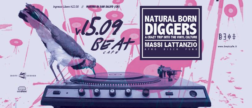 15.09.17 | NATURAL BORN DIGGERS Ft. MASSI LATTANZIO