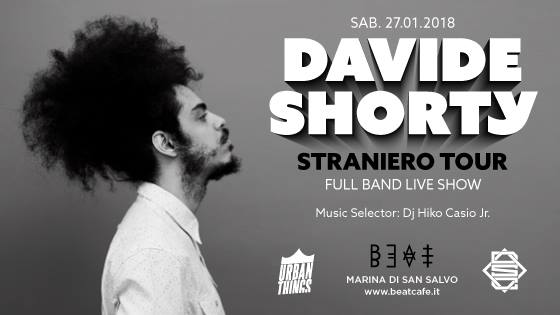 27.01.18 | DAVIDE SHORTY + Hiko Casio Jr.