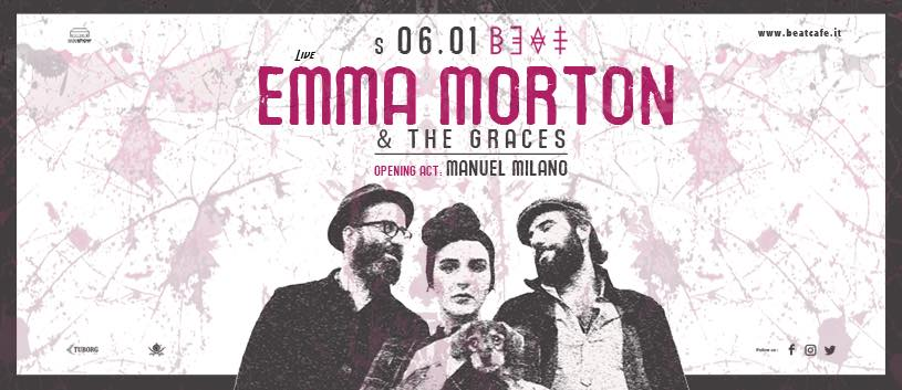 06.01.18 |  EMMA MORTON & THE GRACES + MANUEL MILANO