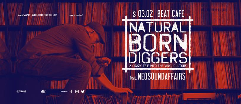 03.02.18 | NATURAL BORN DIGGERS Feat. NEO SOUND AFFAIRS