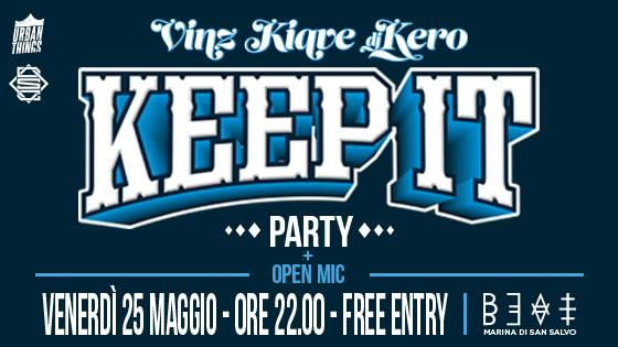 25.05.18 | KIAVE + VINZ & DJ KERÒ