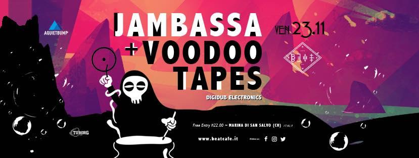 23.11.18 | JAMBASSA + VOODOO TAPES