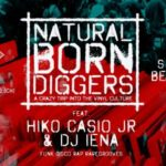 18.05.19 | NATURAL BORN DIGGERS Feat. HIKO CASIO JR & DJ IENA